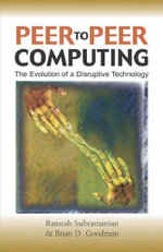 Peer-To-Peer Computing : The Evolution of a Disruptive Technology