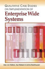 Qualitative Case Studies on Implementation of Enterprise Wide Systems - Liisa Von Hellens