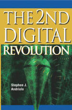 The 2nd Digital Revolution - Stephen J. Andriole (Authored)