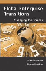 Global Enterprise Transitions : Managing the Process - Yi-Chen LAN