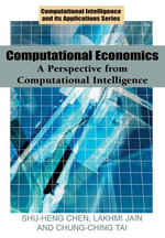 Computational Economics : A Perspective from Computational Intelligence