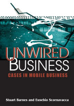 Unwired Business : Cases in Mobile Business