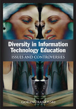 Diversity in Information Technology Education : Issues and Controversies