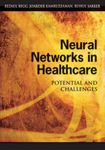 Neural Networks in Healthcare : Potential and Challenges