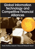 Global Information Technology and Competitive Financial Alliances