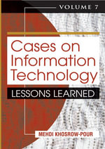 Cases on Information Technology : Lessons Learned, Volume 7