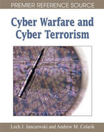 Cyber Warfare and Cyber Terrorism