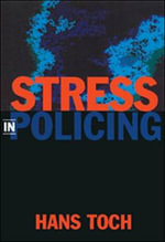 Stress in Policing - Hans Toch