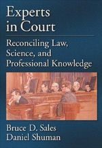 Experts in Court : Reconciling Law, Science, and Professional Knowledge - Bruce D. Sales