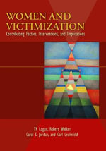 Women and Victimization : Contributing Factors, Interventions, and Implications - T. K. Logan