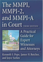 The MMPI, MMPI-2, and MMPI-A in Court : A Practical Guide for Expert Witnesses and Attorneys - Kenneth S. Pope