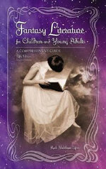 Fantasy Literature for Children and Young Adults : A Comprehensive Guide - Ruth Nadelman Lyn