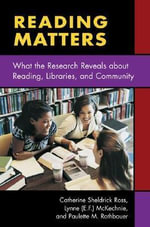 Reading and Libraries : What the Research Tells Us - Catherine L. Ross