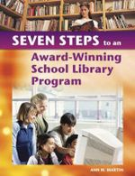 Seven Steps to an Award Winning School Library Program - Ann M. Martin