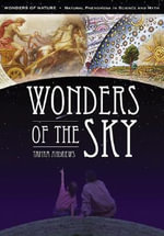 Wonders of Nature : Natural Phenomena in Science and Myth