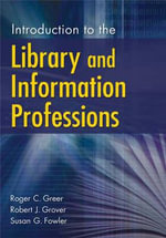 Introduction to Library and Information Professions - Robert G. Grover