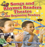 Songs and Rhymes Readers Theatre for Beginning Readers - Anthony D. Fredericks