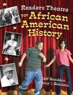 Readers Theatre for African American History - Jeff Sanders