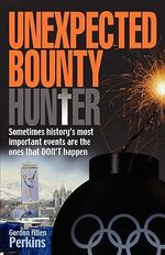 Unexpected Bounty(hunter) - Gordon Allen Perkins