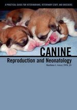 Canine Reproduction and Neonatology - Marthina L. Greer