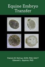 Equine Embryo Transfer - Patrick M. McCue