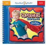 The Superhero Starter Kit [with shinny red cape!] : Klutz Chicken Socks Series - Klutz