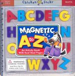 Magnetic A to Z : An Activity Book with Real Steel Pages! - Klutz