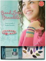 Klutz : Bead Loom Bracelets : Learn to Make Beautiful Beaded Bracelets - Anne Akers Johnson