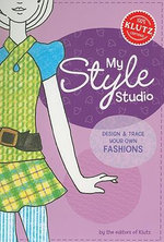 My Style Studio : Design and Trace Your Own Fashions : Klutz Series - Klutz