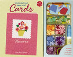 Create Your Own Paper-craft Cards : Flowers :  Flowers