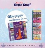 Extra Stuff : Paper Fashions Fancy : Klutz Series - Klutz