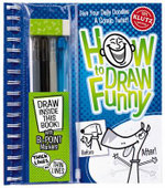 How To Draw Funny : Give your Doodles a Comic Twist : Klutz Series - Klutz