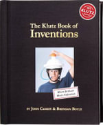 The Klutz Book of Inventions : Klutz Series - Klutz