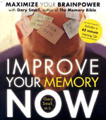 Improve Your Memory Now : Maximise Your Brain Power  - Gary Small