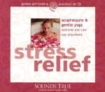 Stress Relief : 1 Audio CD, 1.25 Hours - Michael Reed Gach