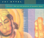 Kirtan :  The Art and Practice of Ecstatic Chant - Jai Uttal