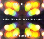 Music for Yoga and Other Joys - Jai Uttal