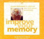 Improve Your Memory :  Proven Techniques to Maximize Your Brain Power Immediately - Gary Small