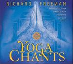 Yoga Chants : deepen your yoga practice with authentic sanskrit chant - Richard Freeman