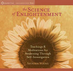 The Science of Enlightenment - Shinzen Young