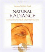 Natural Radiance : Awakening to Your Great Perfection - Lama Surya Das