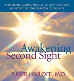 Awakening Second Sight - Judith Orloff