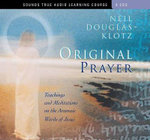 Original Prayer - Neil Douglas-Klotz