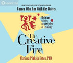 The Creative Fire - Clarissa Pinkola Estes