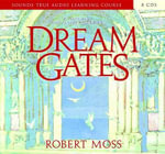 Dream Gates - Robert Moss