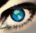 Dream : Dance - Shaman's Dream