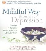 CD: MINDFUL WAY THROUGH DEPRESSION - 4CD :  MINDFUL WAY THROUGH DEPRESSION - 4CD - Mark Williams