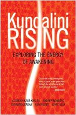 Kundalini Rising : Exploring the Energy of Awakening - Gurmukh Kaur Khalsa