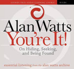 You're It! : On Hiding, Seeking, and Being Found - Alan Watts