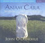 Anam Cara : Wisdom from the Celtic World - John O'Donohue